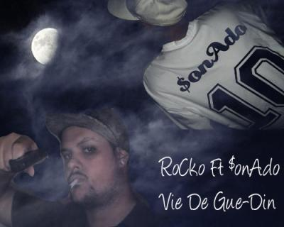Y'as PluS Le TempS / ViE De GuE-Din -- RoCko Ft $onAdo (2008)