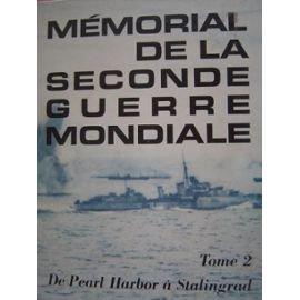 Memorial De La Seconde Guerre Mondiale Tome1. Tome 2. Tome 3