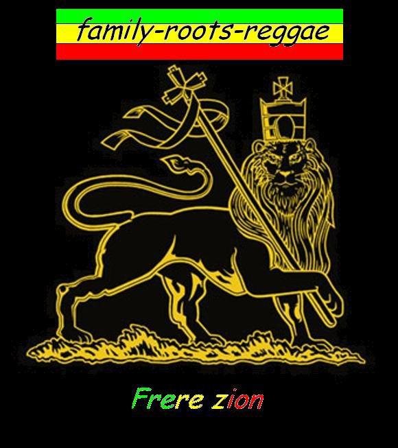 family - roots - reggae .......