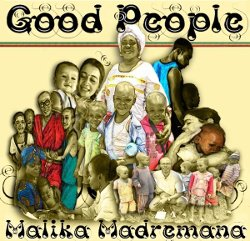 MALIKA MADREMANA..........................good people...