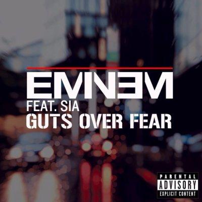 Guts Over Fear de Eminem sur Skyrock