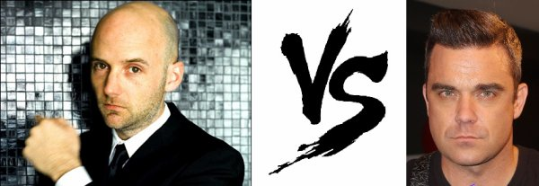 47 ème Battle --> Moby V.S Robbie Williams