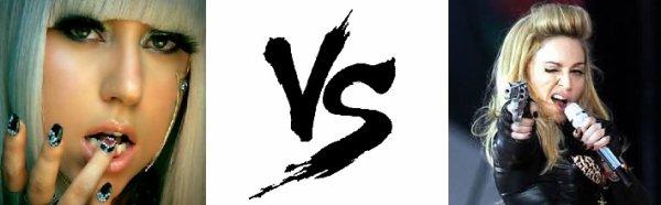 67 ème Battle --> Lady GaGa V.S Madonna