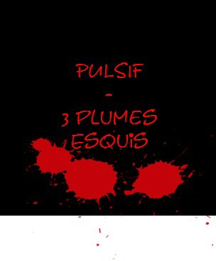 3 Plumes Esquis (2011)