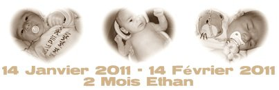 Ethan 2 Mois ♥