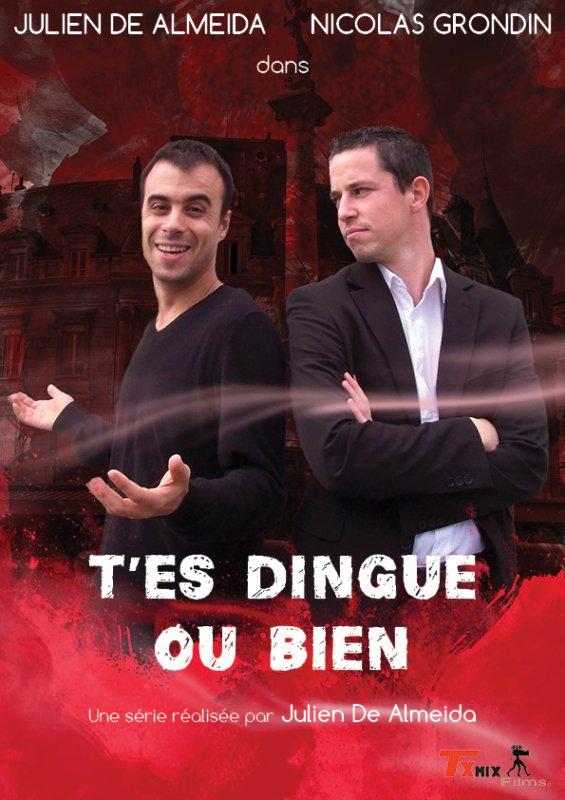 T'es Dingue Ou Bien (affiche)