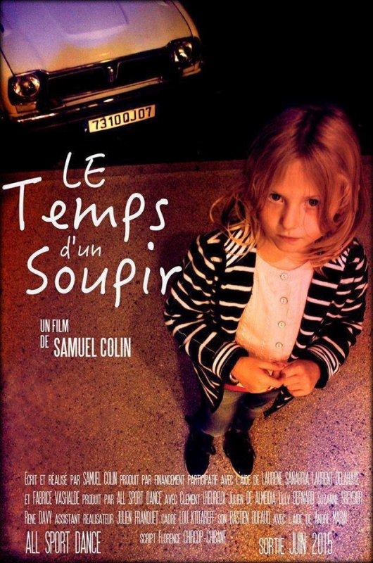LE TEMPS D'UN SOUPIR - Court Métrage