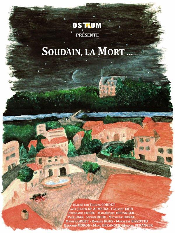 SOUDAIN, LA MORT ... - Web Série (épisodes 1 et 2)