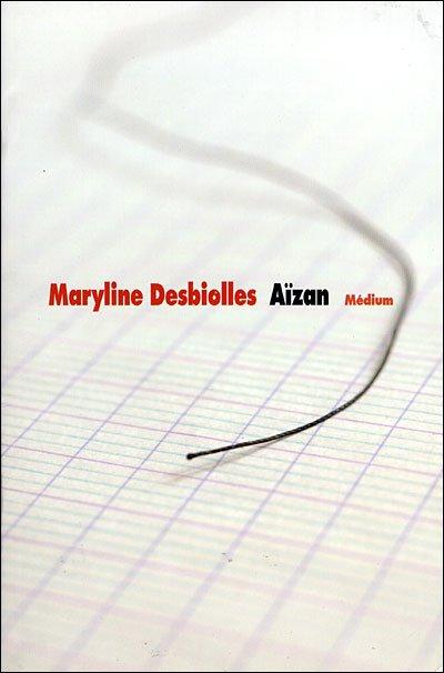 Aîzan de maryline Desbiolles