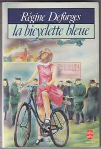 La bicyclette bleue de Régine Deforges