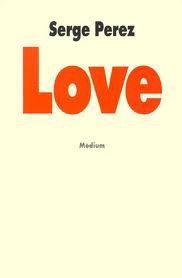 Love de Serge Perez