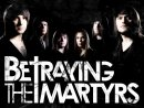 Photo de BETRAYINGTHEMARTYRS-X
