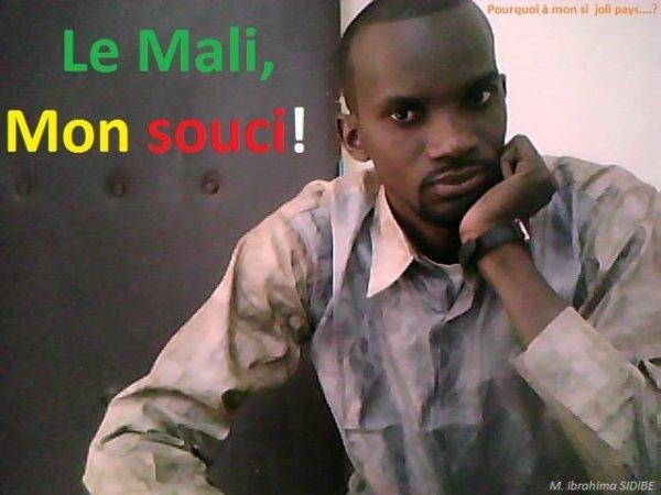 le Mali, mon souci