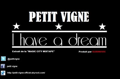 """I Have a Dream""      (produit par Karimovic)      1er extrait de la ""MAGIC CITY MIXTAPE"""