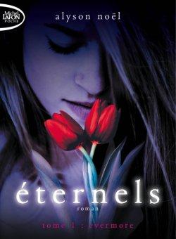 Eternels, tome 1 : Evermore, d'Alyson Noël
