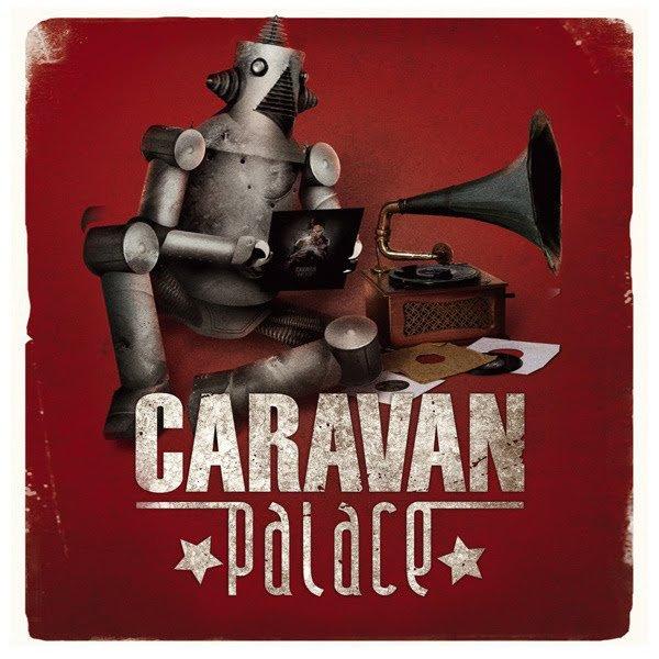 Caravan Palace - Electroswing