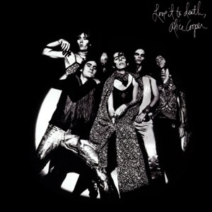 HAPPY ANNIVERSARY : LOVE IT TO DEATH, ALICE COOPER GOES TO HELL, SPECIAL FORCES, CONSTRICTOR, HEY STOOPID & DRAGONTOWN !!!