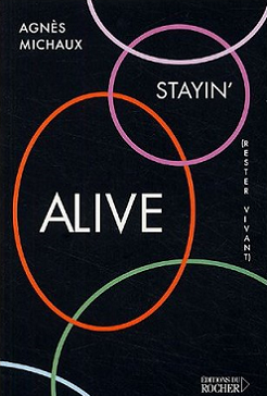 Stayin' Alive (Rester Vivant)