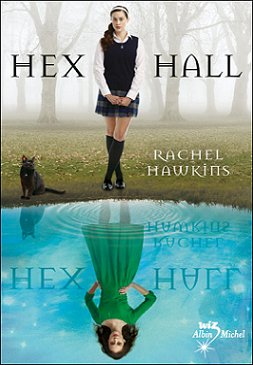 Hex Hall _ Tome 1