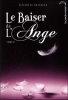 Le baiser de l'Ange, T2