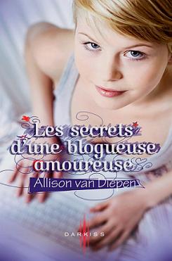 Les secrets d'une blogueuse amoureuse, T1