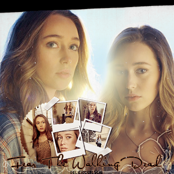 ♦ ♦ ♦ DeliciousALycia - Alycia Jasmin Debnam Carey,Séries TV. Fear The Walking Dead.