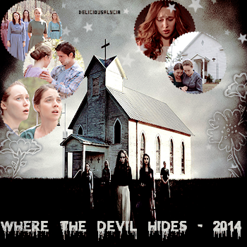 ♦ ♦ ♦ DeliciousALycia - Alycia Jasmin Debnam Carey, Ses Films. Where The Devil Hides - 2014.