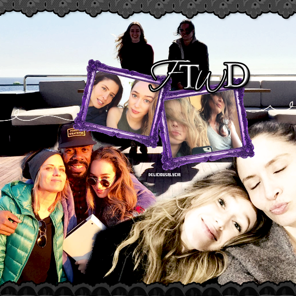 ♦ ♦ ♦ DeliciousALycia - Alycia Jasmin Debnam Carey, Behind The Scene, FTWD.