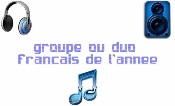 MEILLEUR GROUPE ou DUO FRANCAIS DE L'ANNÉE