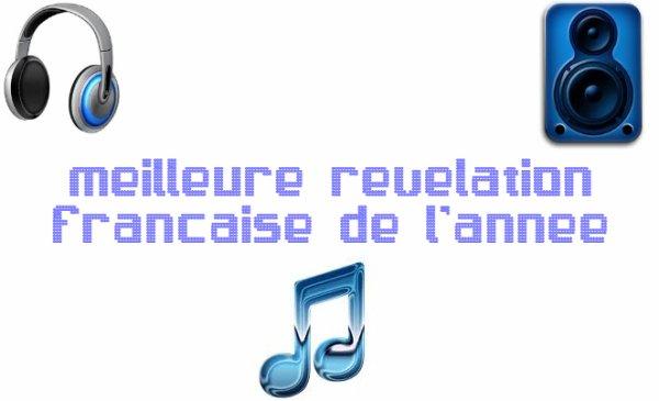 MEILLEURE REVELATION FRANCAISE DE L'ANNÉE