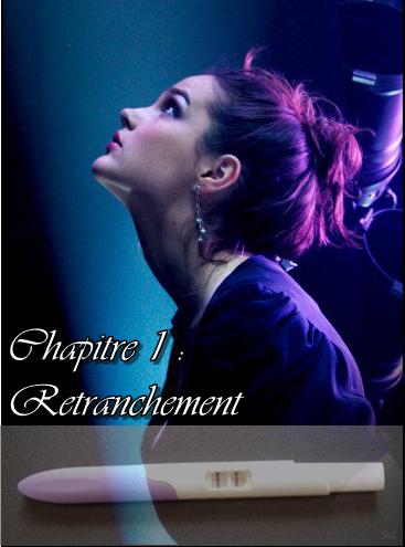 Chapitre 1 : Retranchement
