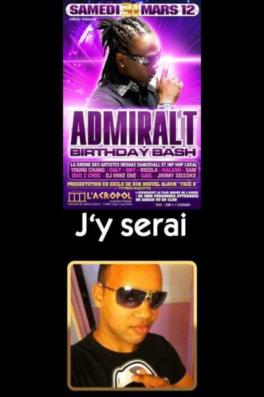 """admiral t """" birthday bash """" ça va être maalaaade entouka j'y serai !! ^^"""