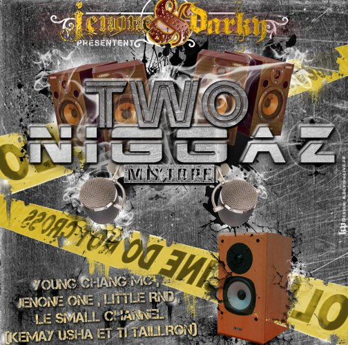 TwO NiGGaZ MixTaPe v.1