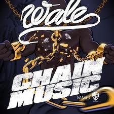 WALE - Chain Music