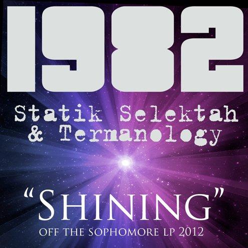 STATIK SELEKTAH & TERMANOLOGY - Shinig