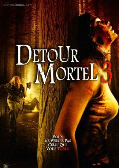 Détour Mortel 3