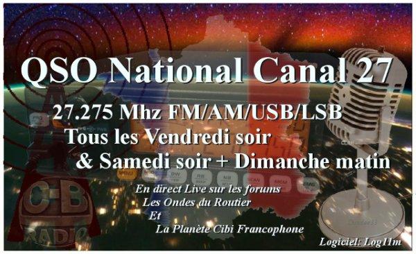 QSO National du canal 27 (27.275Mhz) les vendredi soir & samedi soir à 21H00 et le dimanche matin à 10H00
