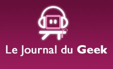 LE JOURNAL DU GEEK