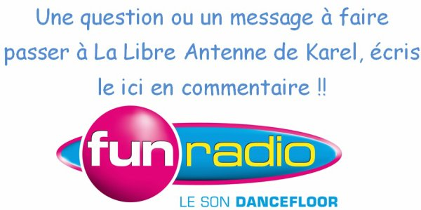 Question ou message - Libre Antenne de Karel