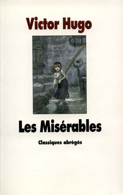 Les Misérables de Victor Hugo (Version abregée)