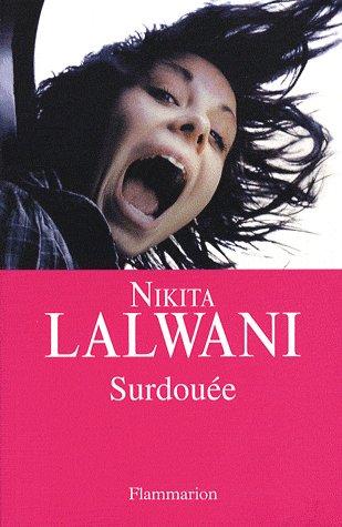 Surdouée de Nikita Lalwani