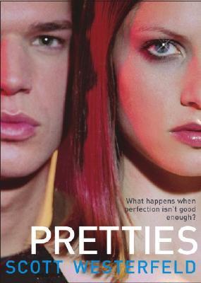 Pretties (tome 2) de Scott Westerfeld