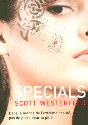 Specials (tome 3) de Scott Westerfeld
