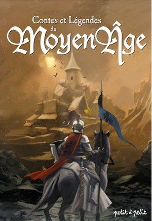 Contes & Légendes du Moyen-Age d'auteur anonyme