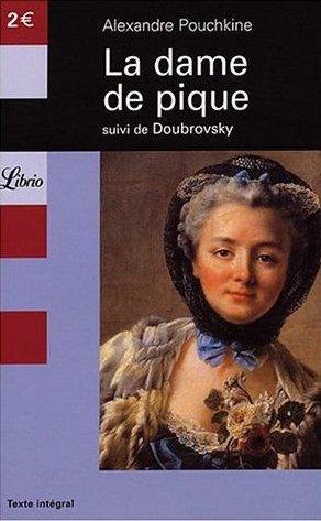 La dame de Pique de Alexendre Pouchkine