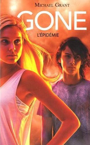 Gone : l'Epidémie (Tome 4) de Michael Grant