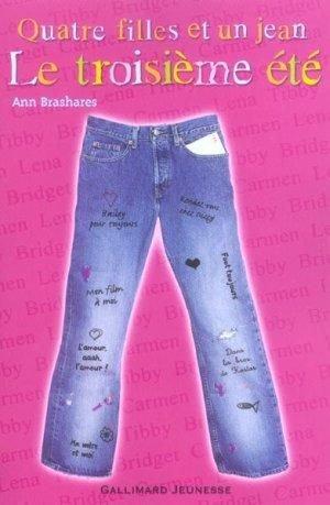Quatre filles et un jean : le troisième été de Ann Brashares