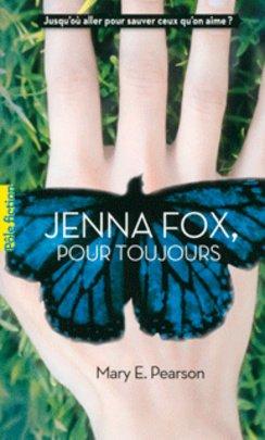 Jenna Fox, pour toujours de Mary Pearson