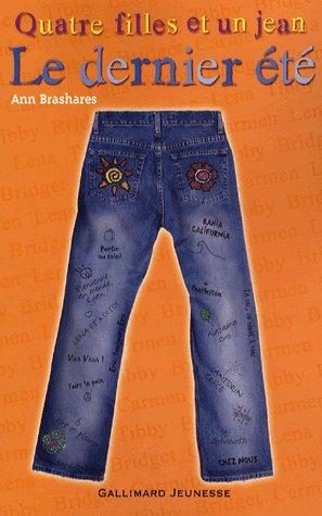 Quatre filles et un jean : le dernier été de Ann Brashares