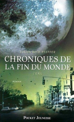 Chroniques de la fin du monde : L'exil (Tome 2) de Susan Beth Pfeffer